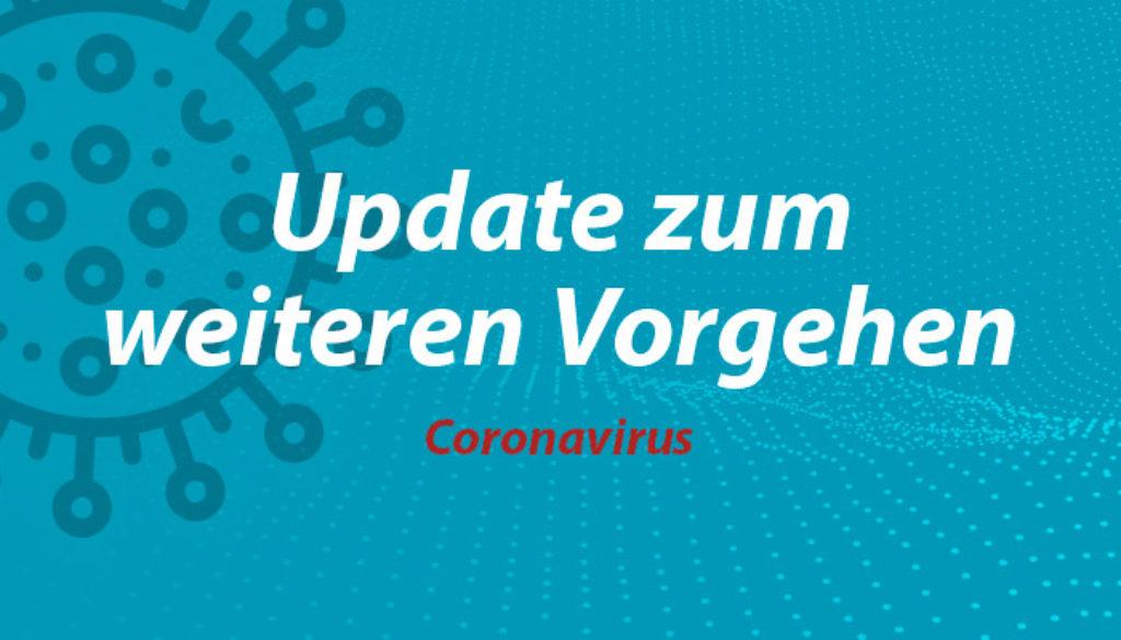 Coronavirus_Update-zum-weiteren-Vorgehen